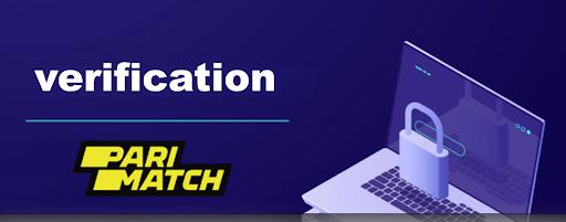 Верификация Parimatch